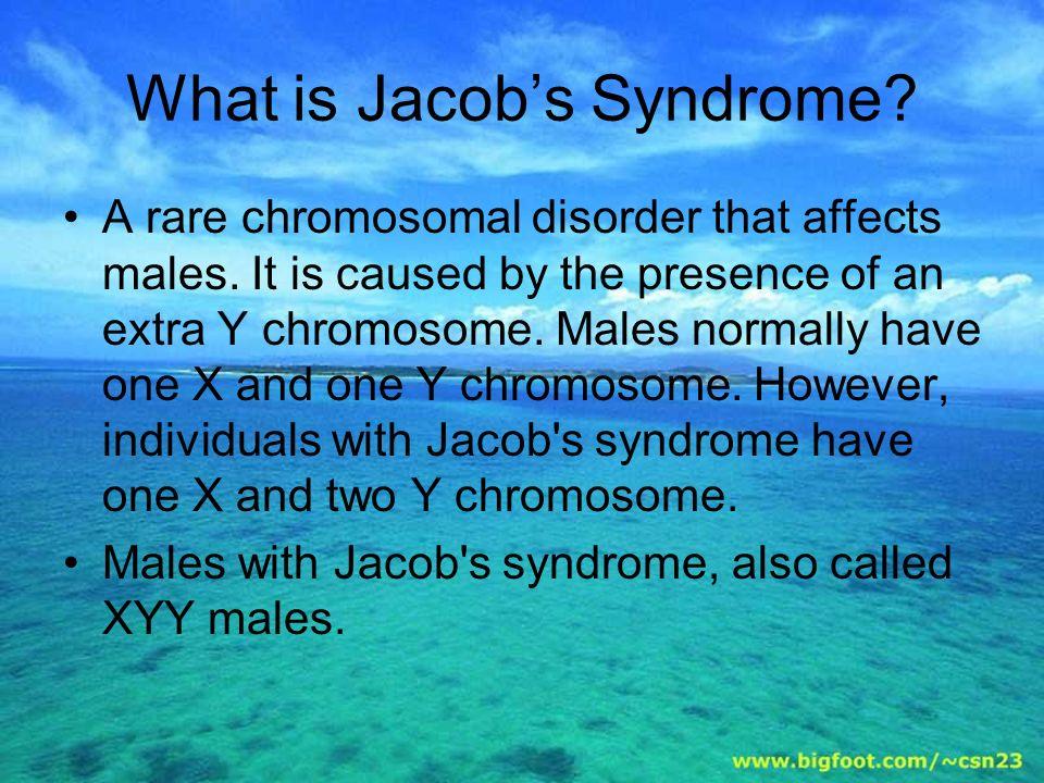 JACOBS SYNDROME.