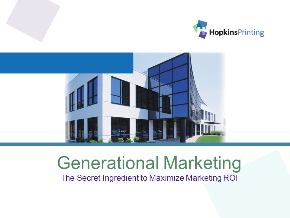 Generational Marketing The Secret Ingredient to Maximize Marketing ROI