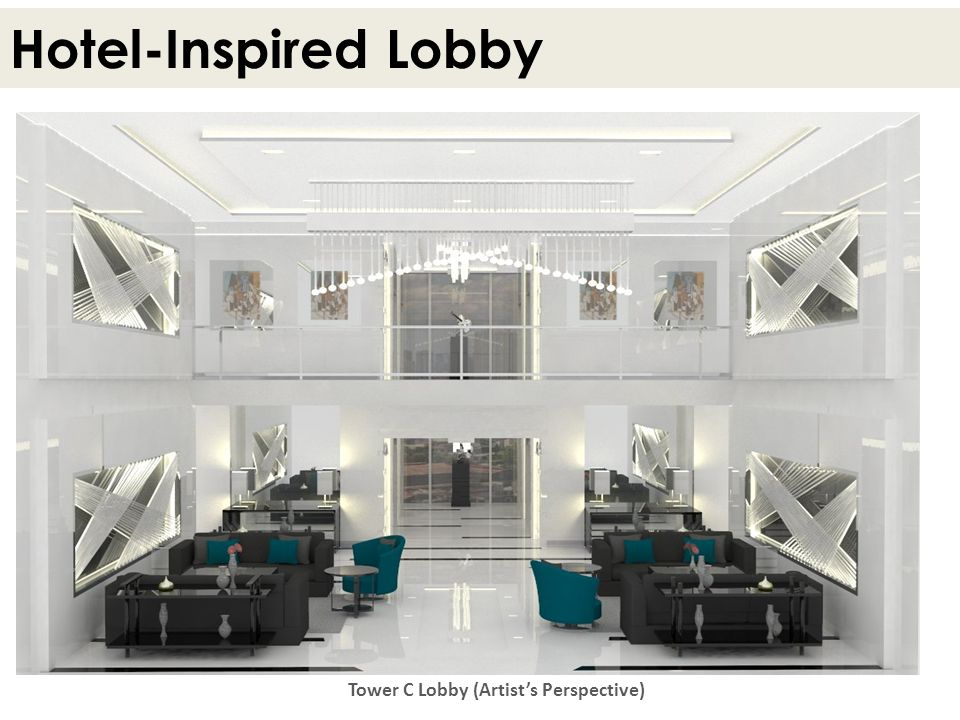 Hotel-Inspired Lobby Tower C Lobby (Artists Perspective)