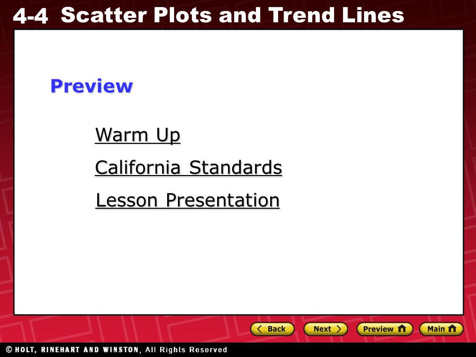 4-4 Scatter Plots and Trend Lines Warm Up Graph each point.