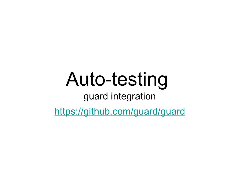 Auto-testing guard integration https://github.com/guard/guard