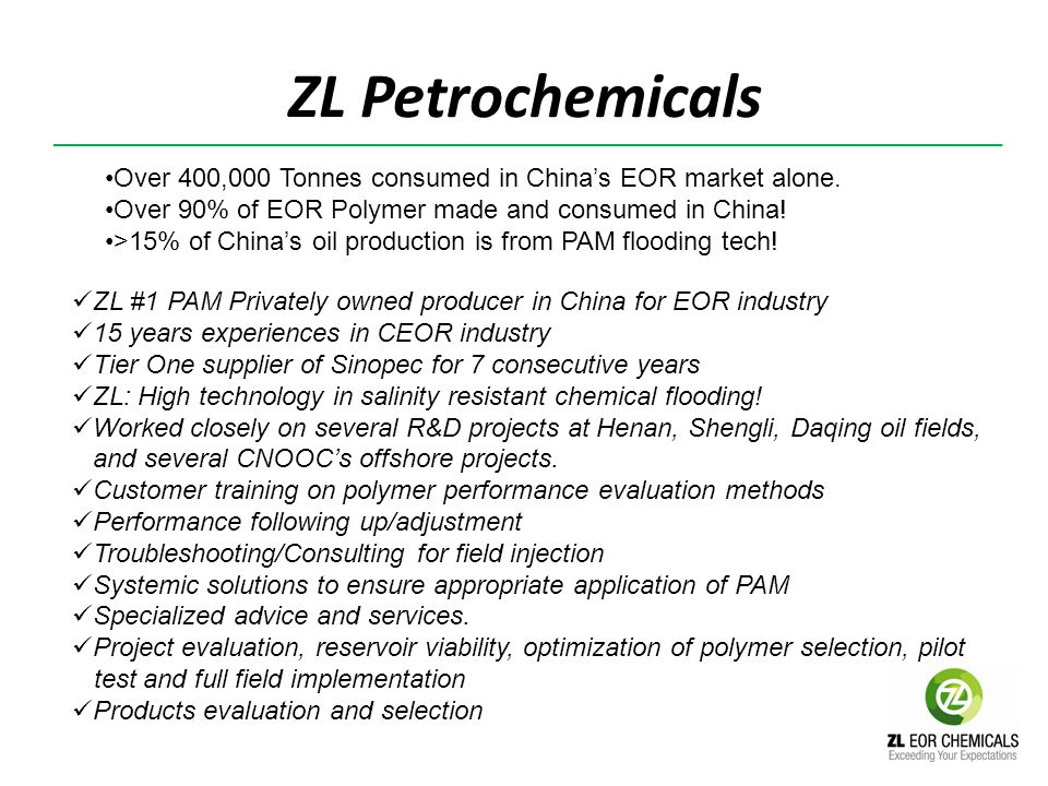 Over 400,000 Tonnes consumed in Chinas EOR market alone. Over 90% of EOR Polymer made and consumed in China! >15% of Chinas oil production is from PAM