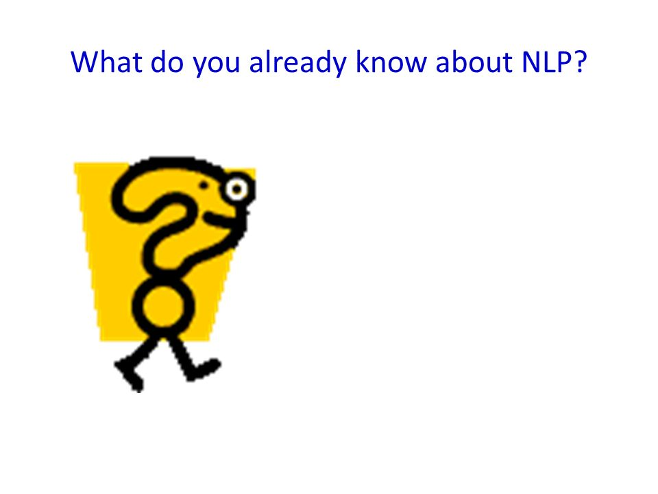 What do you already know about NLP?