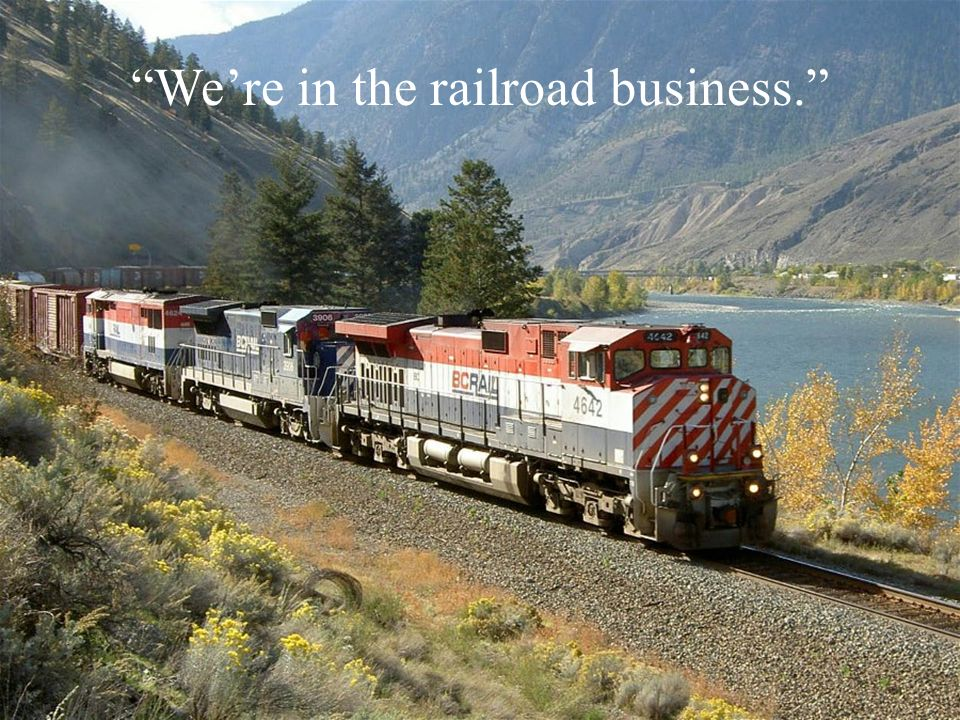 Were in the railroad business.