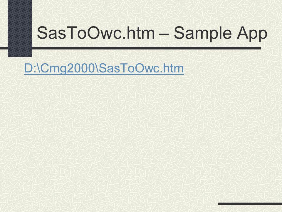 SasToOwc.htm – Sample App D:\Cmg2000\SasToOwc.htm
