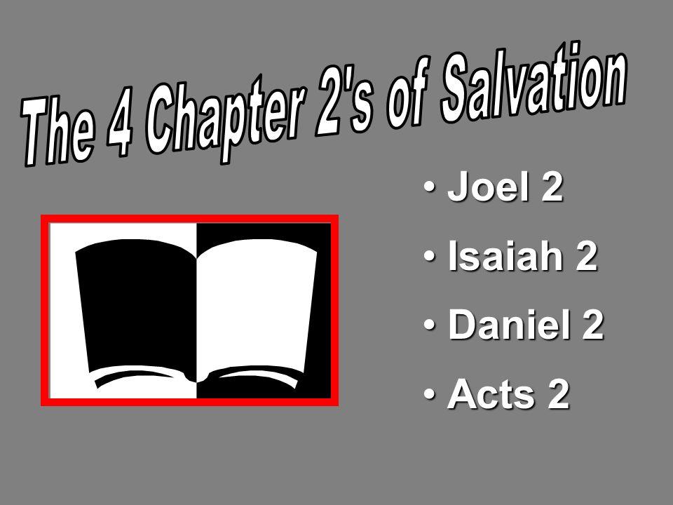 Joel 2Joel 2 Isaiah 2Isaiah 2 Daniel 2Daniel 2 Acts 2Acts 2