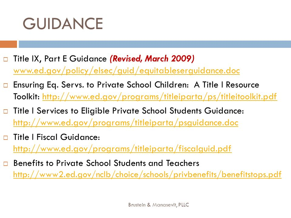 GUIDANCE Title IX, Part E Guidance (Revised, March 2009) www.ed.gov/policy/elsec/guid/equitableserguidance.doc www.ed.gov/policy/elsec/guid/equitables
