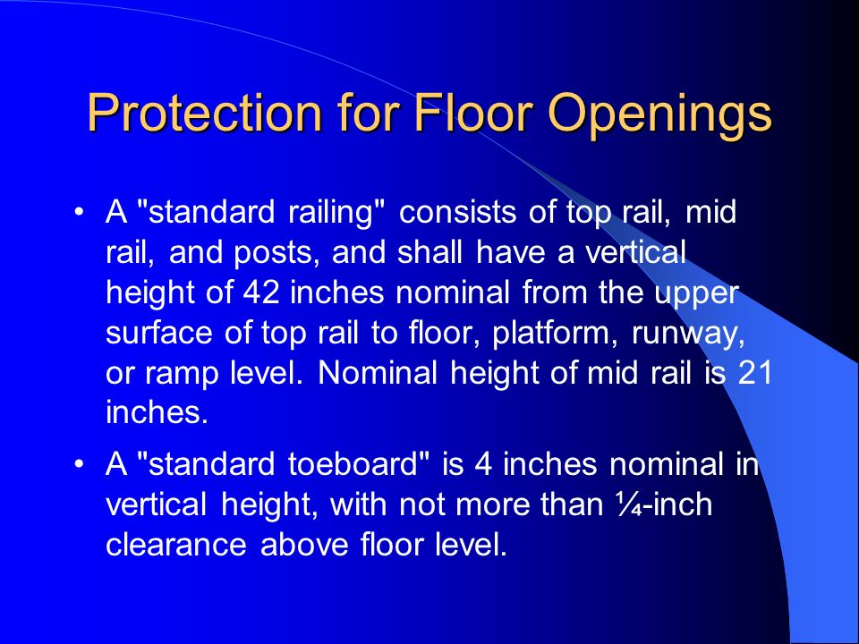 Protection for Floor Openings A