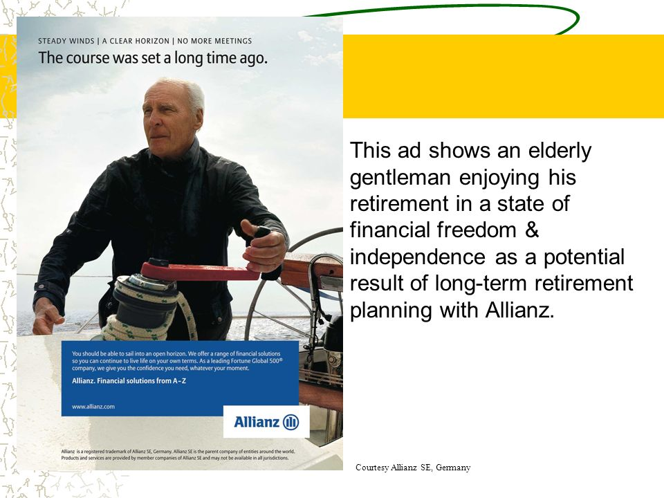 This ad shows an elderly gentleman enjoying his retirement in a state of financial freedom & independence as a potential result of long-term retiremen