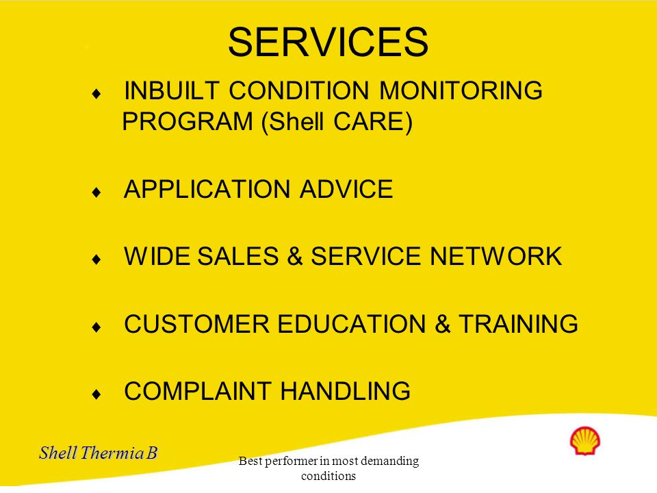 Shell Thermia B Best performer in most demanding conditions