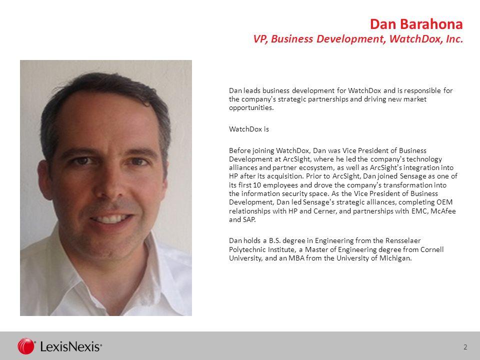 2 Dan Barahona VP, Business Development, WatchDox, Inc.