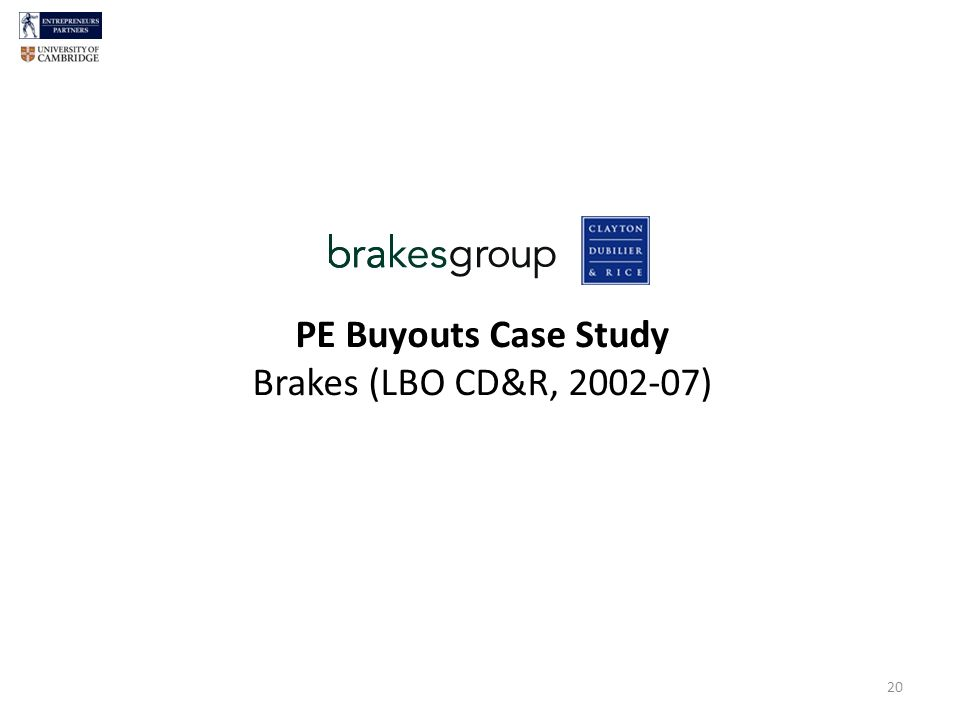 20 PE Buyouts Case Study Brakes (LBO CD&R, 2002-07)