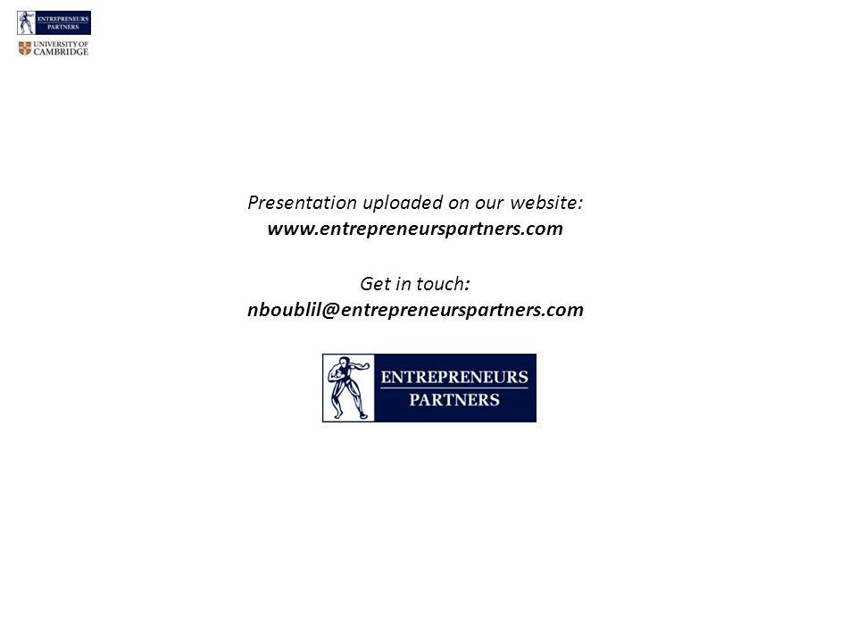 Presentation uploaded on our website: www.entrepreneurspartners.com Get in touch: nboublil@entrepreneurspartners.com