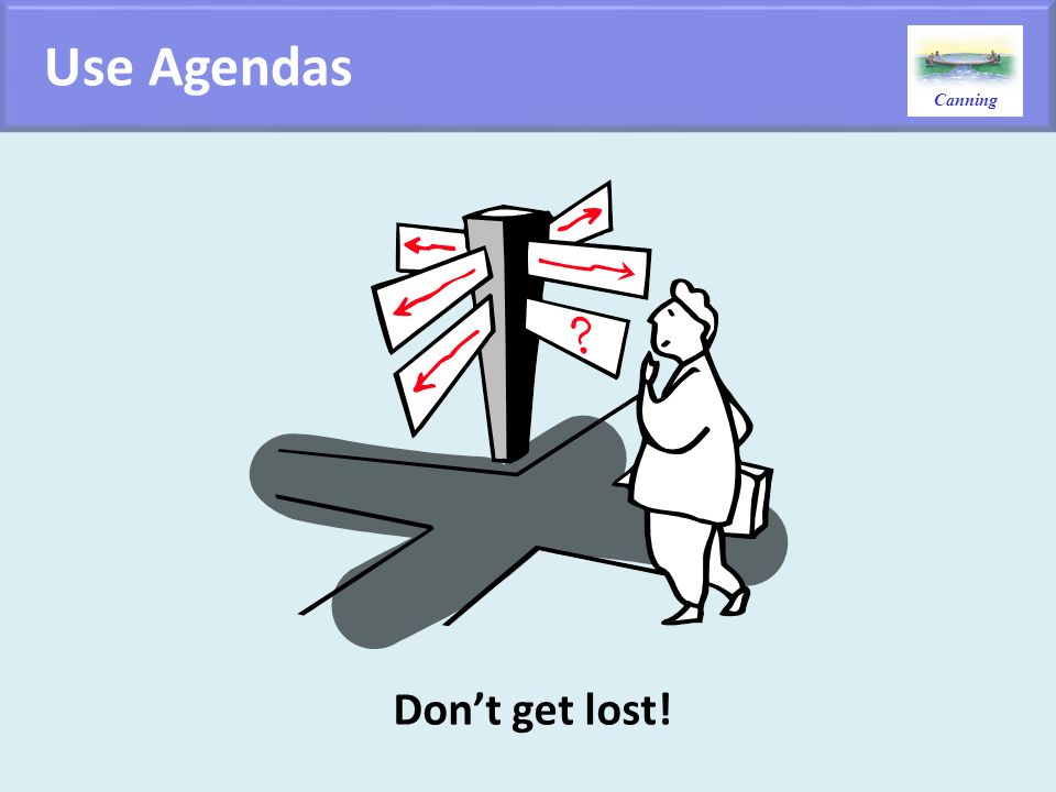 Canning Use Agendas Dont get lost!