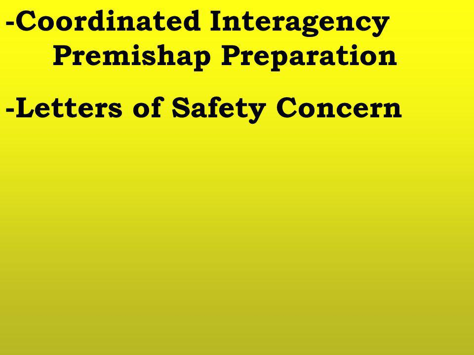 -Coordinated Interagency Premishap Preparation -Letters of Safety Concern