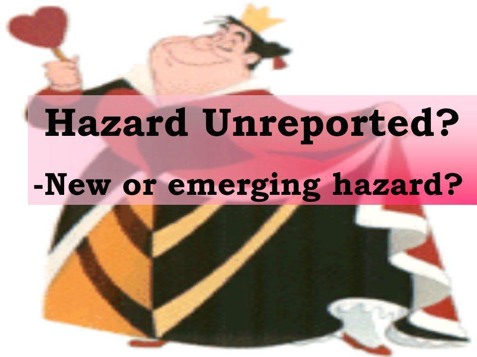 -New or emerging hazard?