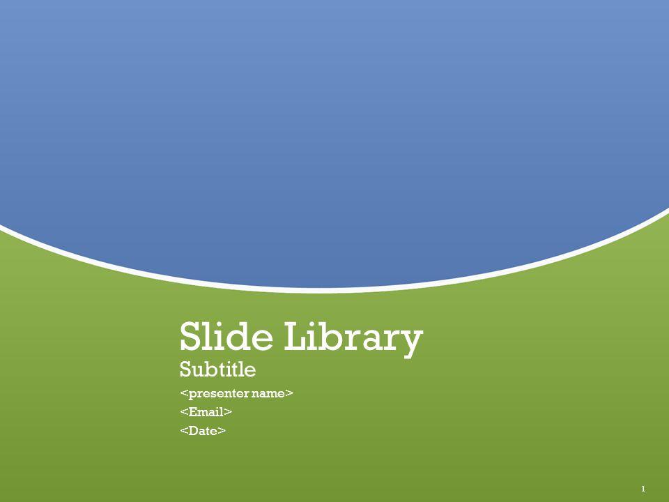 1 Slide Library Subtitle