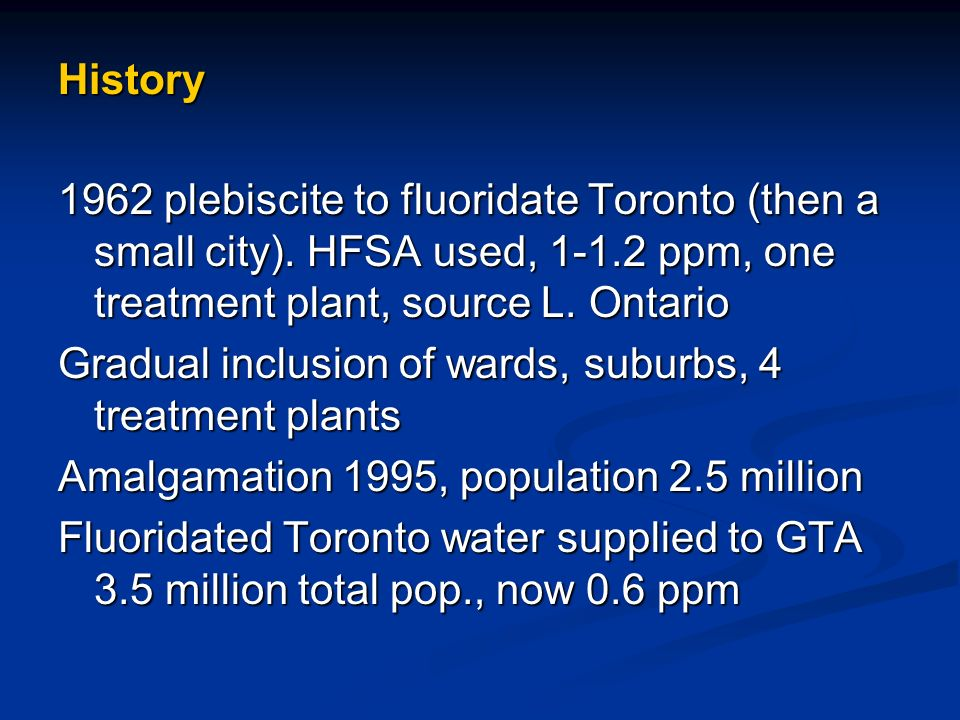 History 1962 plebiscite to fluoridate Toronto (then a small city).