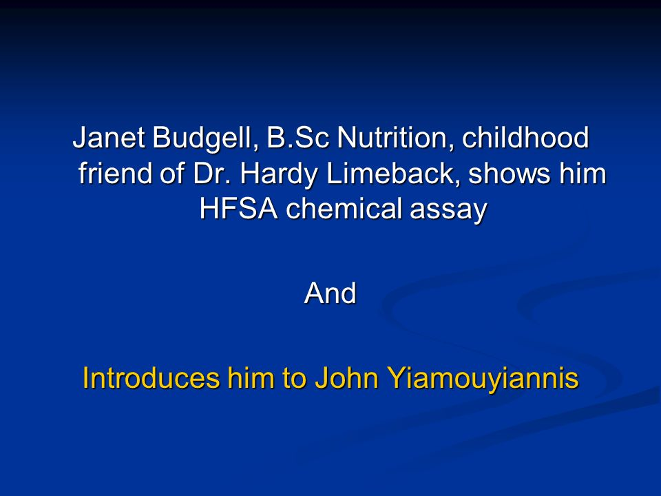 Janet Budgell, B.Sc Nutrition, childhood friend of Dr.