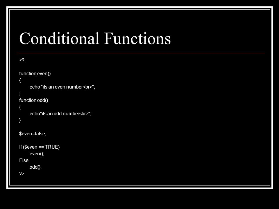 Conditional Functions <.