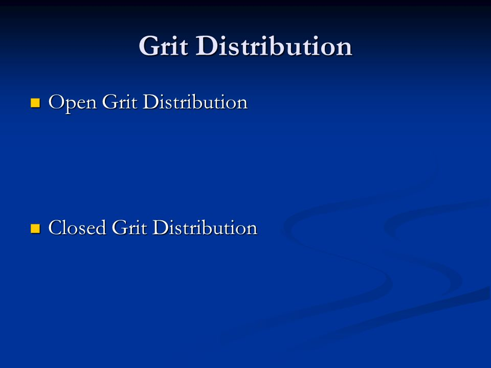 Grit Distribution Open Grit Distribution Open Grit Distribution Closed Grit Distribution Closed Grit Distribution