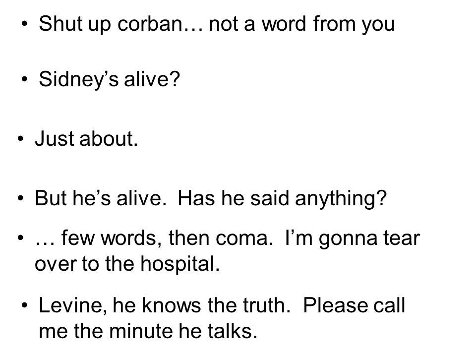 Shut up corban… not a word from you Sidneys alive.