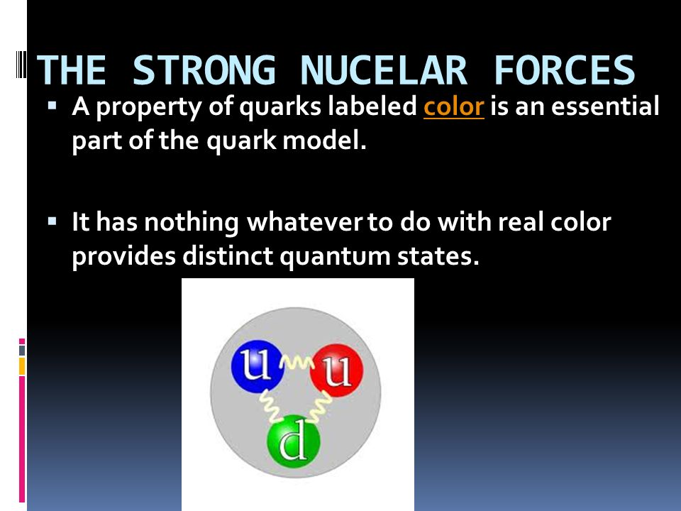 A property of quarks labeled color is an essential part of the quark model.color It has nothing whatever to do with real color provides distinct quant