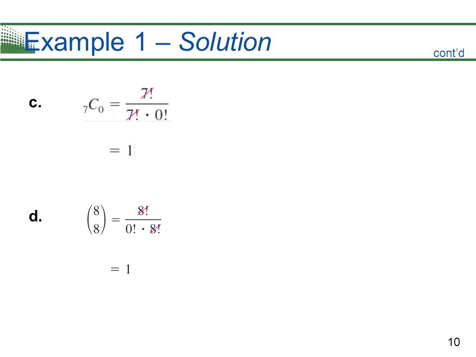 10 Example 1 – Solution c. d. contd