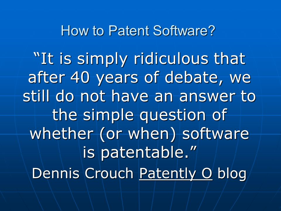 How to Patent Software.Remember Enablement. Remember Enablement.