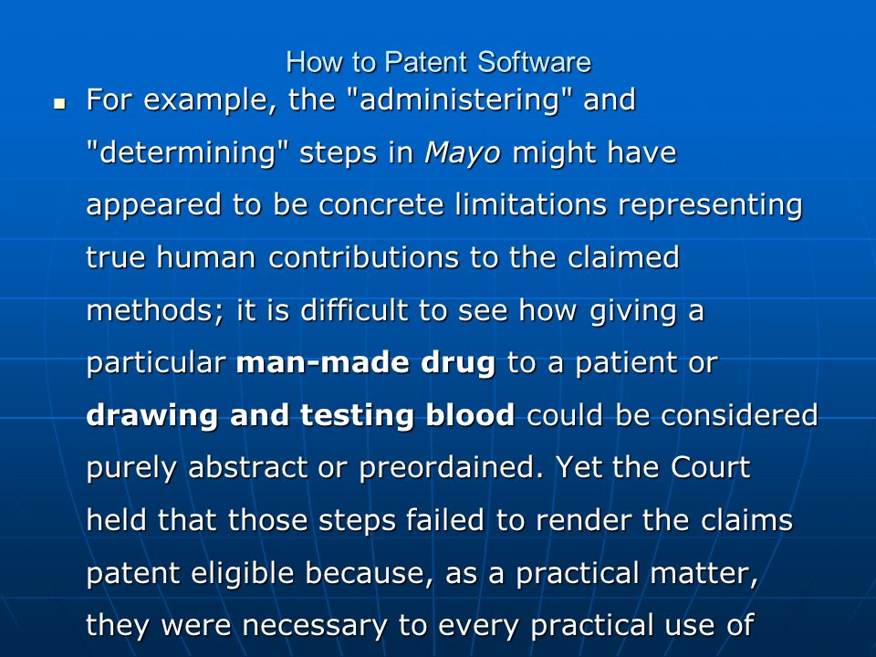 How to Patent Software For example, the
