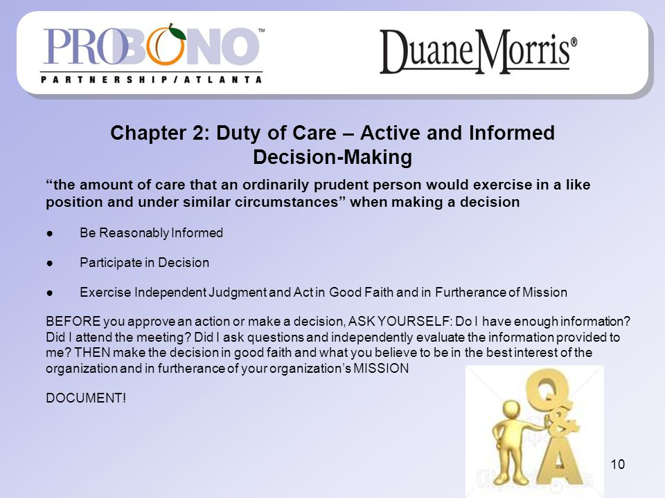 Chapter 2: Duty of Care – Active and Informed Decision-Making the amount of care that an ordinarily prudent person would exercise in a like position a