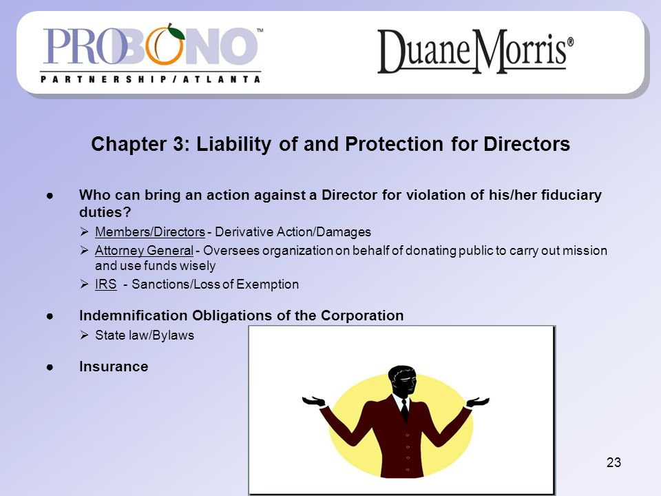 Chapter 3: Liability of and Protection for Directors Who can bring an action against a Director for violation of his/her fiduciary duties.