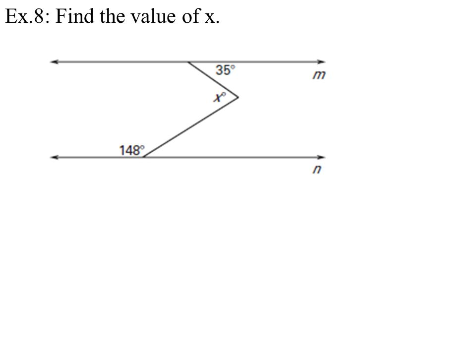 Ex.8: Find the value of x.