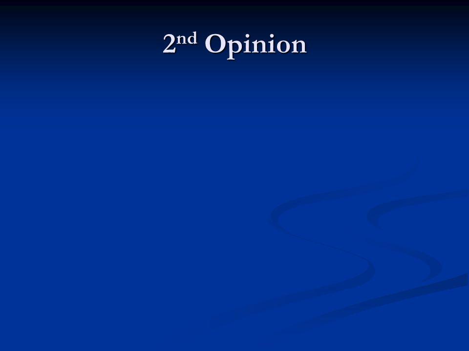 2 nd Opinion