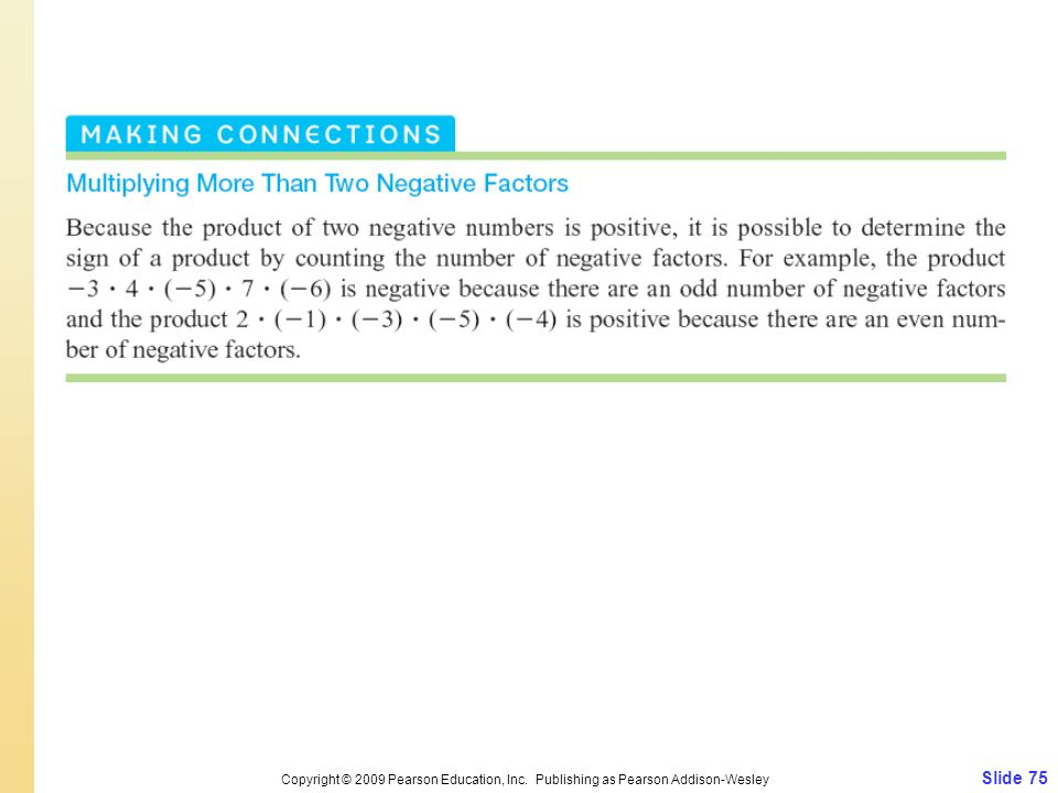 Slide 75 Copyright © 2009 Pearson Education, Inc. Publishing as Pearson Addison-Wesley