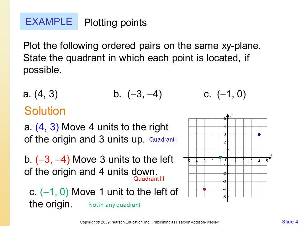 Slide 4 Copyright © 2009 Pearson Education, Inc.