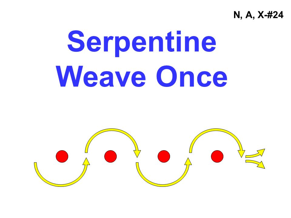 N, A, X-#24 Serpentine Weave Once