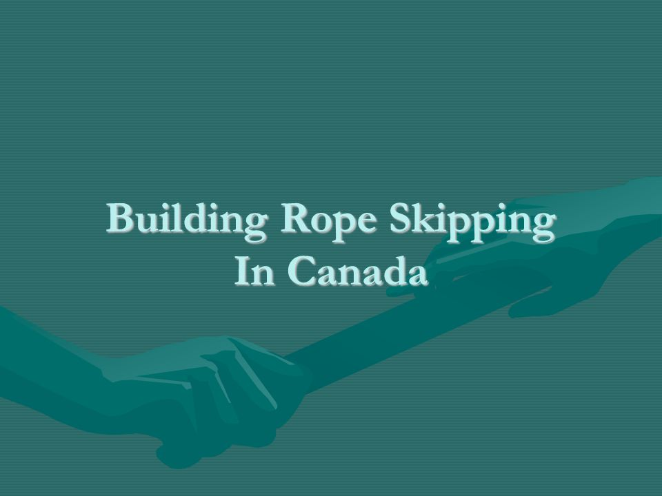 Building Rope Skipping In Canada