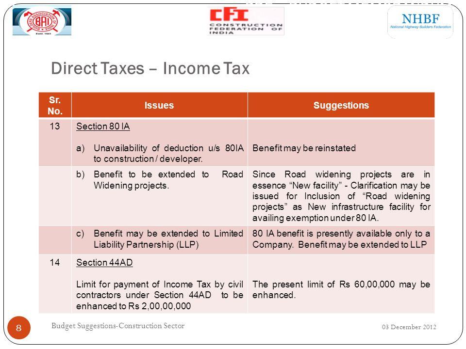 INDIRECT TAX 03 December 2012 9 Budget Suggestions-Construction Sector PRE – BUDGET MEMORANDUM 3 rd December 2012