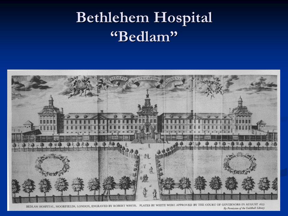 Bethlehem Hospital Bedlam