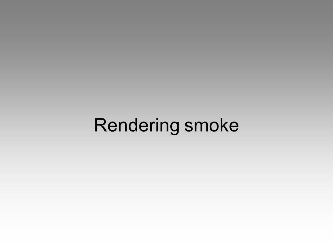 Rendering smoke