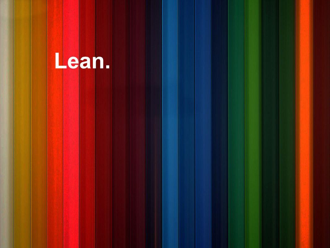 Lean.