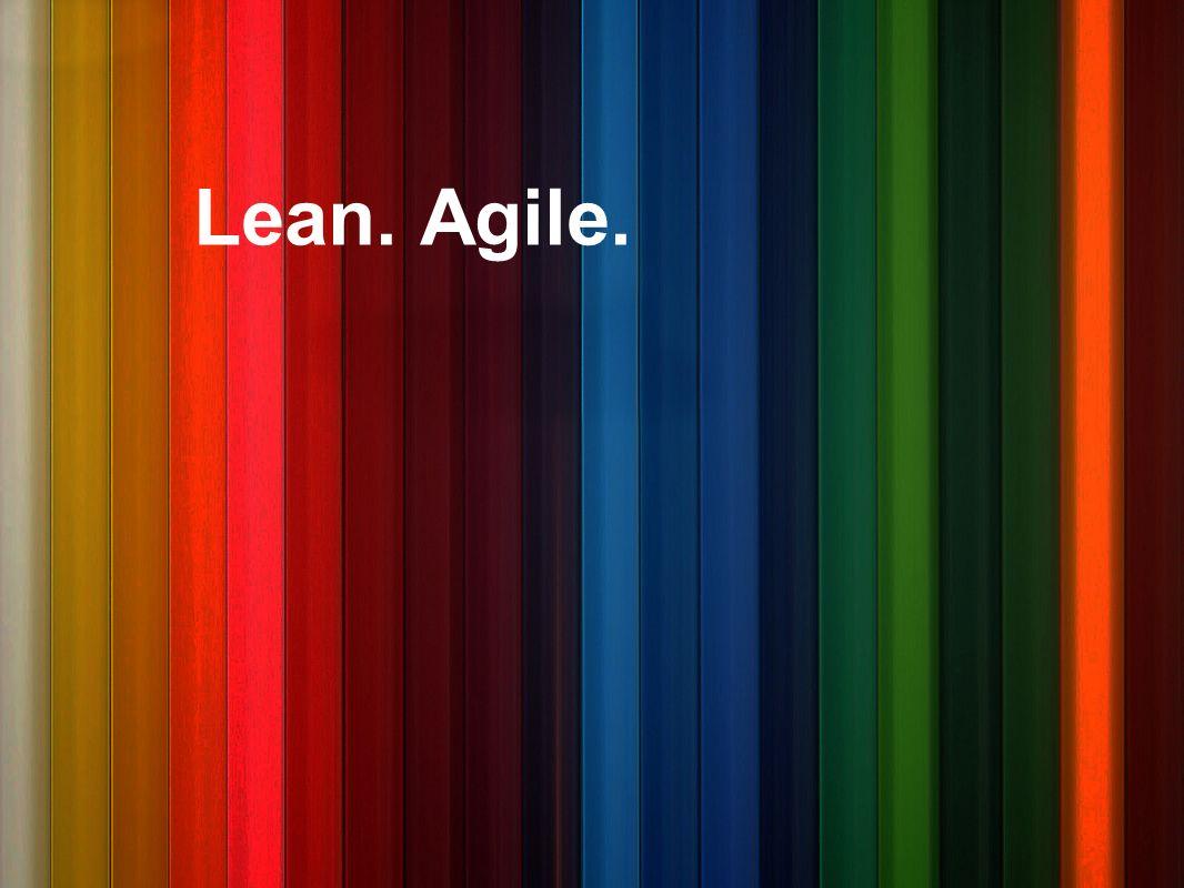 Lean. Agile.