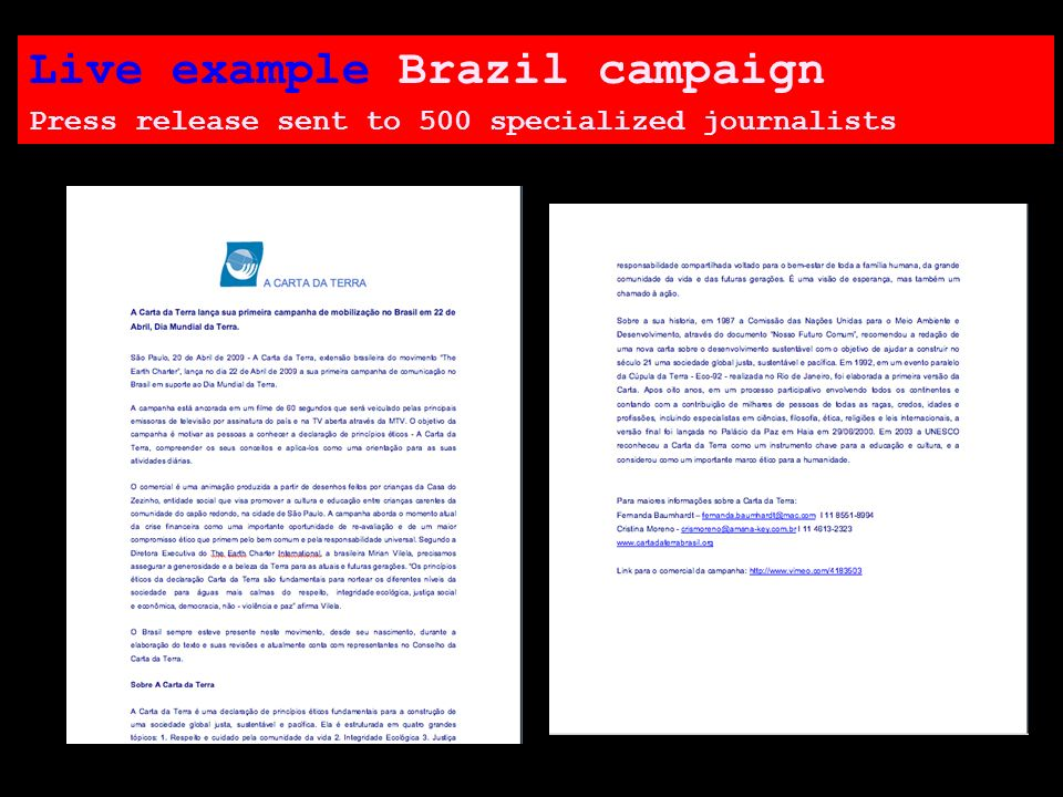 Live example Brazil campaign Press release sent to 500 specialized journalists