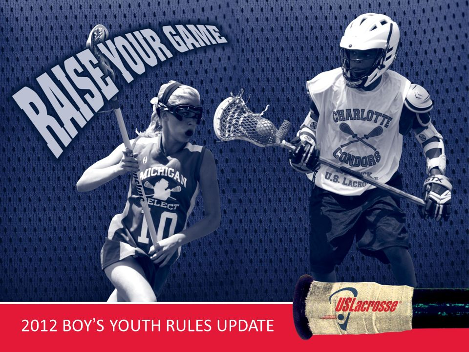 2012 BOYS YOUTH RULES UPDATE