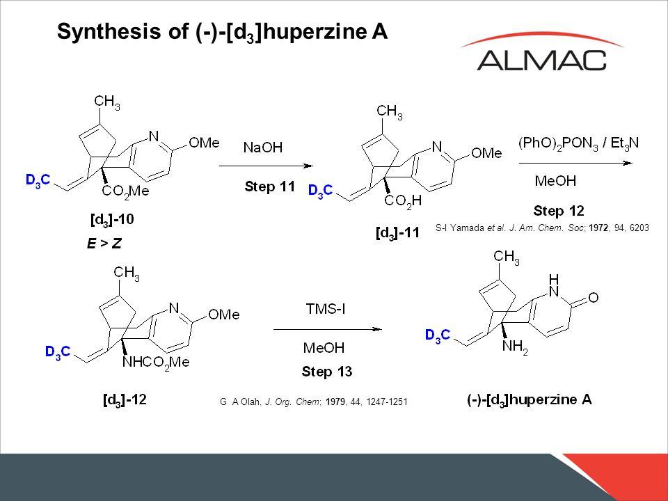 Synthesis of (-)-[d 3 ]huperzine A G A Olah, J. Org. Chem; 1979, 44, 1247-1251 S-I Yamada et al. J. Am. Chem. Soc; 1972, 94, 6203