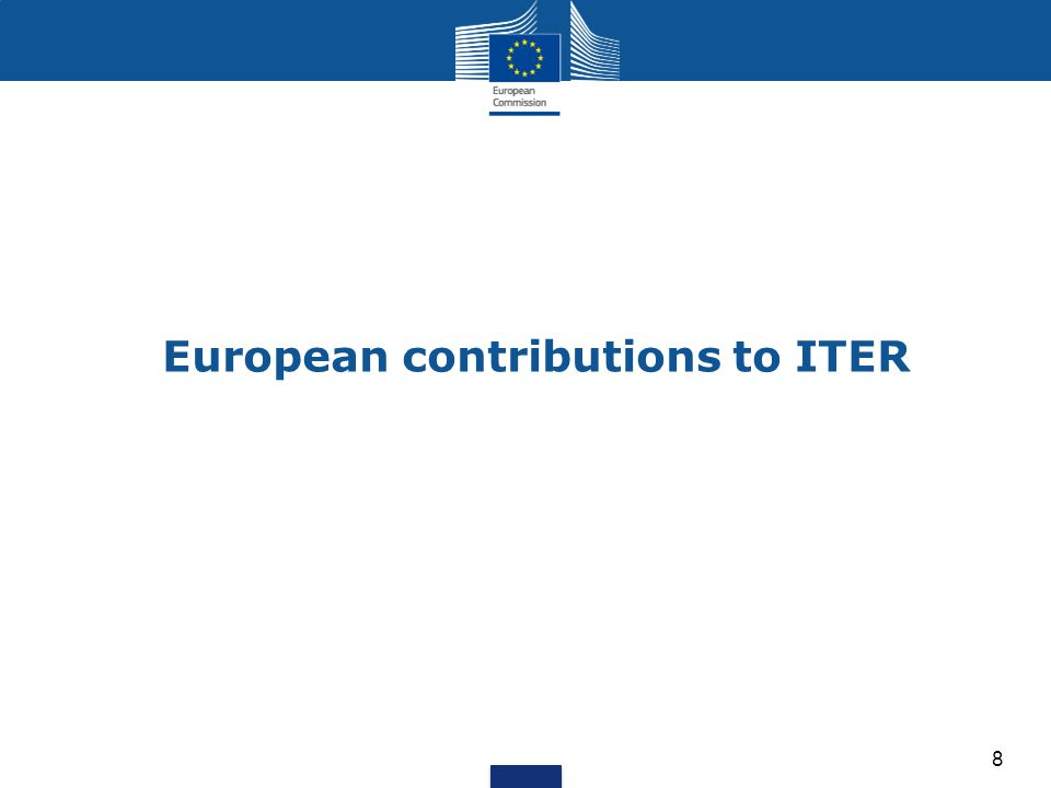European contributions to ITER 8