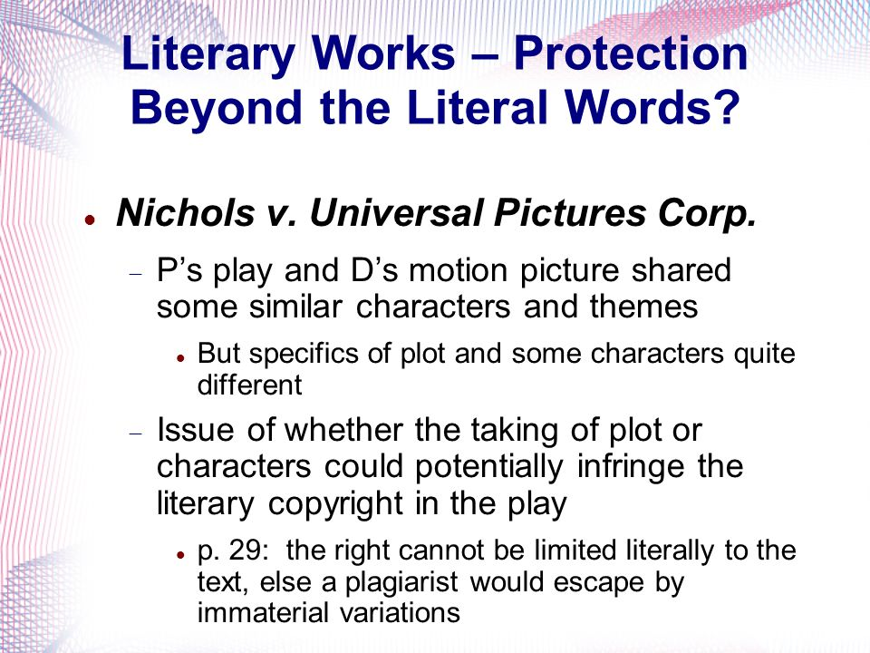 Literary Works – Protection Beyond the Literal Words.