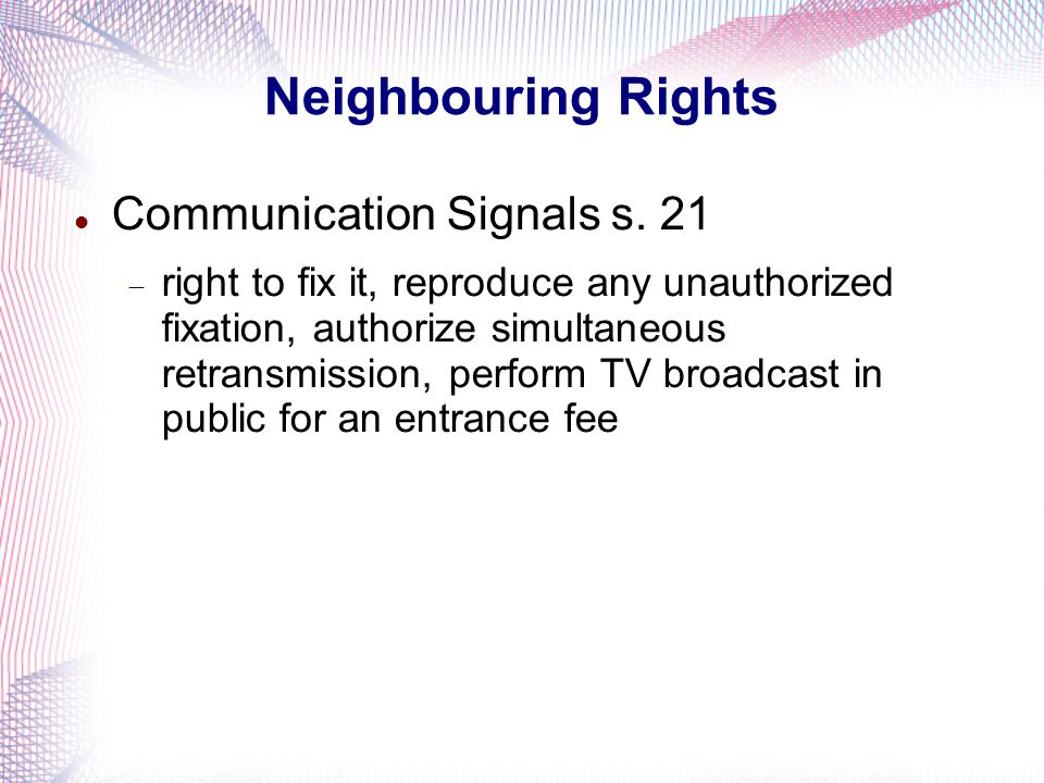 Neighbouring Rights Communication Signals s.