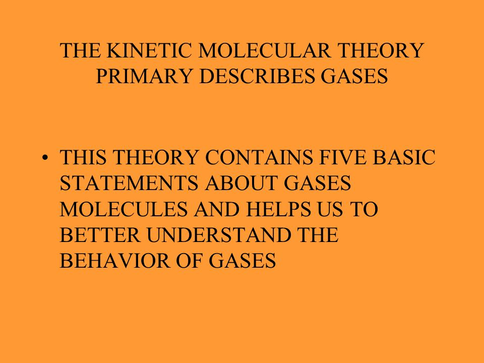 RANDOM MOTION OF GAS MOLECULES MOLECULES MOVE MOST RAPIDLY IN THE GAS PHASE